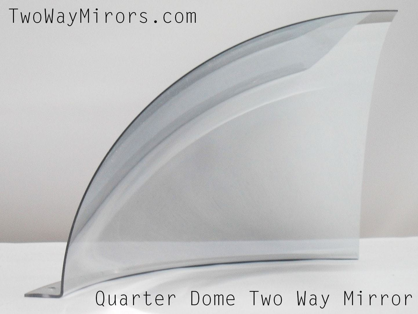 Two way mirror dome for Two way mirror