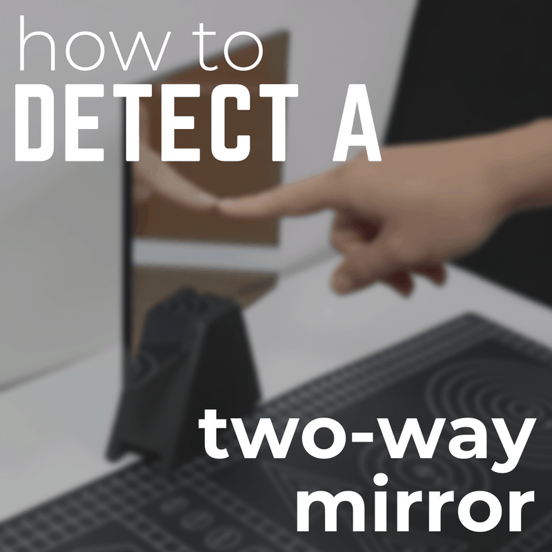 Detecting A Two Way Mirror