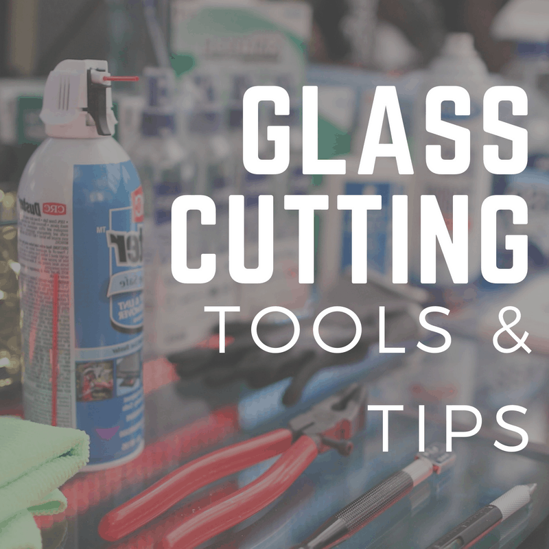 Must Have Glass Tools And Cleaning Tips