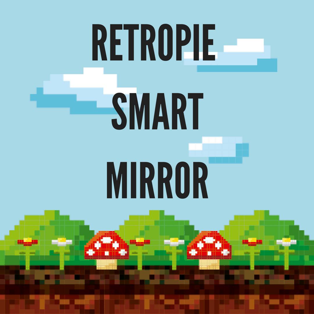 RetroPie Smart Mirror